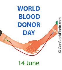 Hand of donor and recipient with a common dropper. World Blood Donor Day. Infographics. Vector illustration on isolated background.