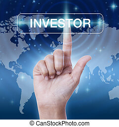 hand pressing investor sign on virtual screen. business concept