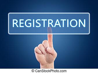 Registration - Hand pressing Registration button on ...