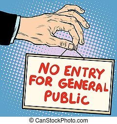 Hand sign no entry for general public