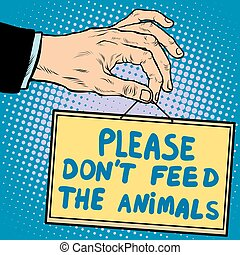 Hand sign please dont feed the animals pop art retro style....