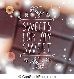 Sweets for my sweet