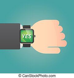 Hand with a smart watch and the text YES