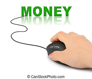 Hand with computer mouse and word Money