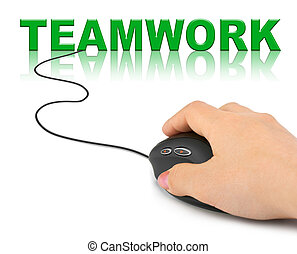 Hand with computer mouse and word Teamwork