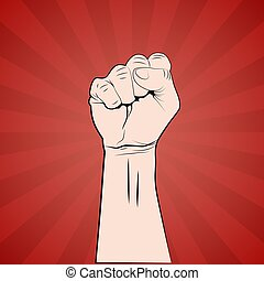 Hand with fist raised up protest or revolution poster. Vector