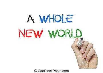Hand writing a whole new world