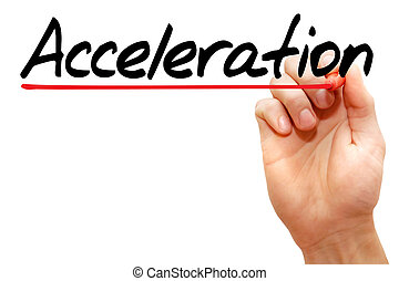 Acceleration - Hand writing Acceleration with marker,...