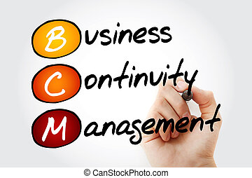 Business Continuity Management - Hand writing BCM - Business...