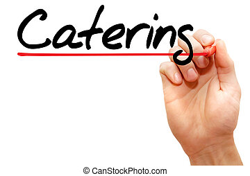 Catering - Hand writing Catering with marker, business...