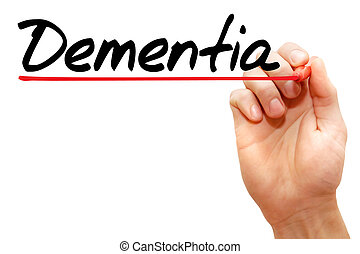 Hand writing Dementia, concept