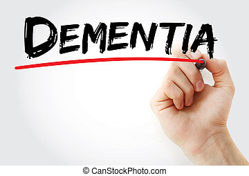 Hand writing Dementia with marker