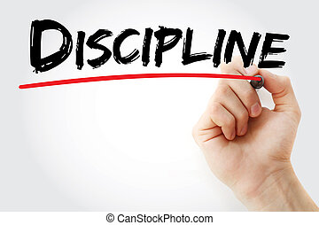 Hand writing DISCIPLINE with marker, concept background