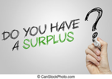 Hand writing do you have a surplus