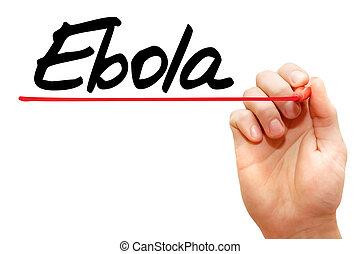 Hand writing Ebola, concept