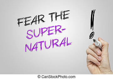 Hand writing fear the supernatural