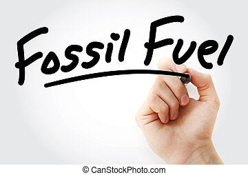 Hand writing Fossil fuel with marker, concept background