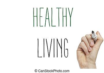 Hand writing healthy living