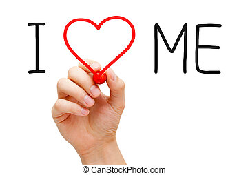 I Love Me - Hand writing I Love Me with red marker on ...