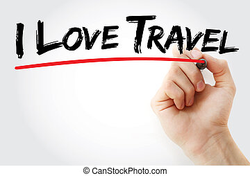 Hand writing I Love Travel with marker