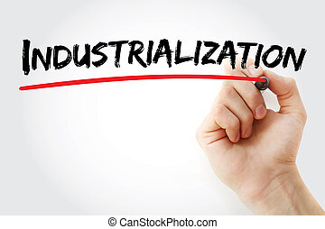 Hand writing Industrialization with marker