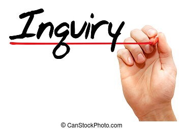 Inquiry - Hand writing Inquiry with marker, business concept