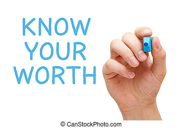 Hand writing Know Your Worth with blue marker on transparent wipe board.