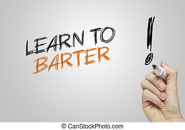 Hand writing learn to barter on grey background