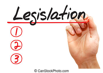 Hand writing Legislation List, business concept