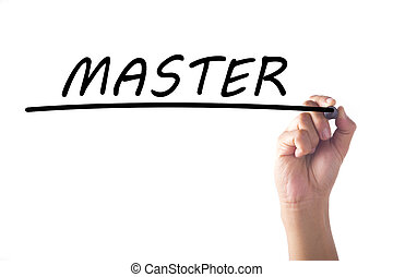 Hand writing MASTER on transparent board