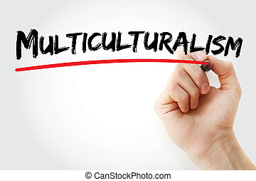 Hand writing Multiculturalism with marker, concept...