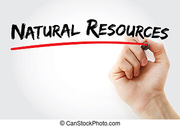 Hand writing Natural resources with marker, concept background
