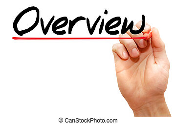 Hand writing Overview with marker, business concept