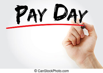 Hand writing Pay Day with marker