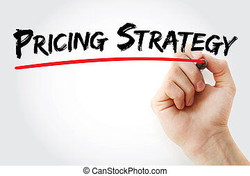 Hand writing Pricing Strategy with marker