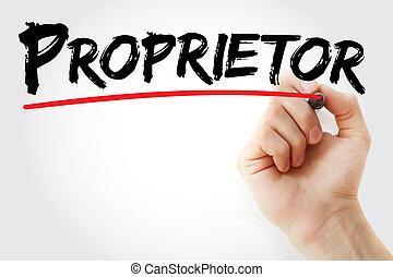 Hand writing Proprietor with marker