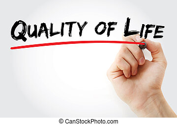 Hand writing Quality of life with marker