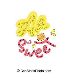Life is sweet essay
