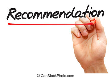 Hand writing Recommendation, business concept - Hand writing...