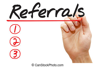 Hand writing Referrals List, business concept - Hand writing...