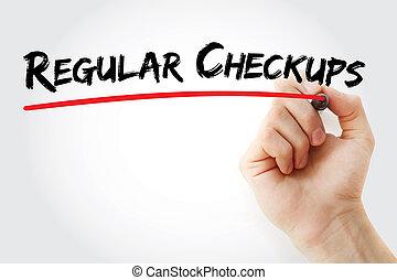 Hand writing Regular checkups with marker