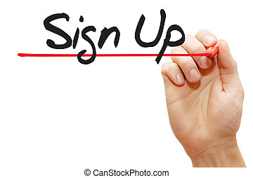 Hand writing Sign Up, business concept - Hand writing Sign...