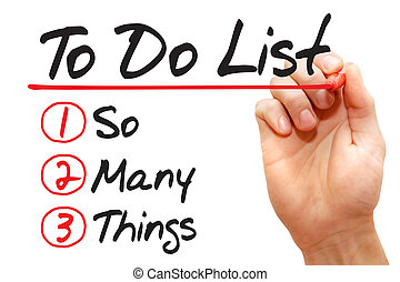 Hand writing So Many Things in To Do List, business concept