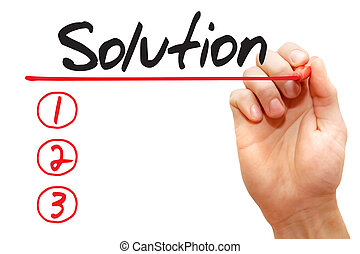 Hand writing Solution List, business concept