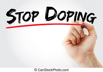 Hand writing Stop Doping with marker