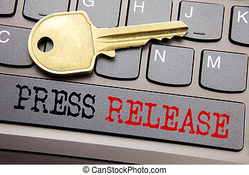 Hand writing text caption inspiration showing Press Release. Business concept for Statement Announcement Message written on keyboard key on the with key next to the text.