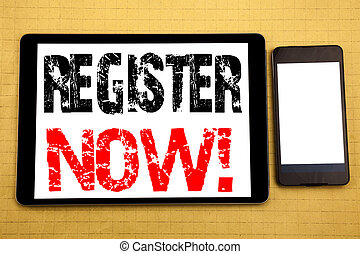 Hand writing text caption inspiration showing Register Now. Business concept for Join for Membership Written on tablet laptop, wooden background with sticky note, coffee and pen