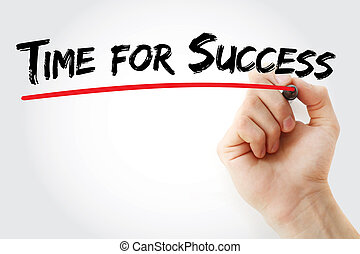 Hand writing Time for Success with marker