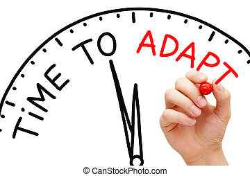 Time to Adapt - Hand writing Time to Adapt concept with red ...