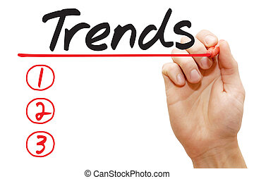 Hand writing Trends List, business concept - Hand writing...